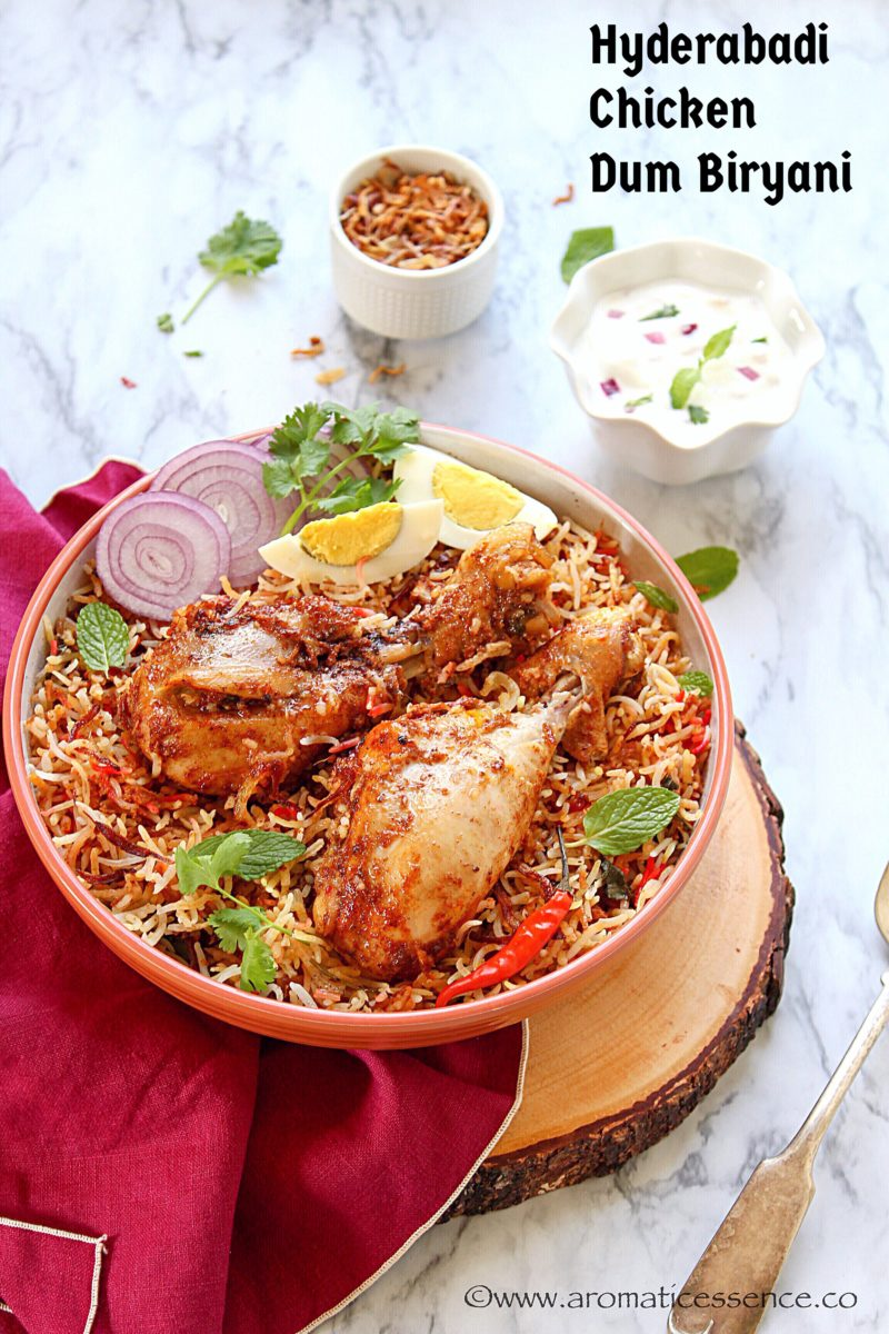 Hyderabadi Chicken Biryani Hyderabadi Biryani Recipe Aromatic Essence