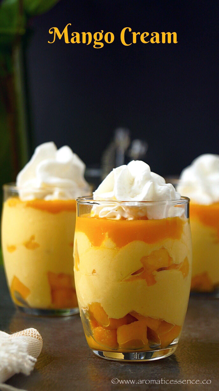 Mango Cream Recipe | Indian Mango Cream - Aromatic Essence